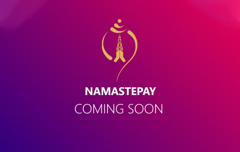 Namaste Pay coming soon